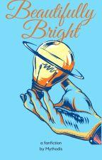 Beautifully Bright by Mythodis
