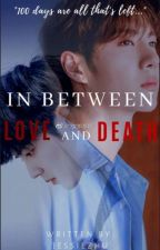 In between love and death《Zhanyi version》 by JessieZhu