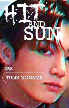 HIT&SUN [Fanfic BTS 2020] by TullisMoname