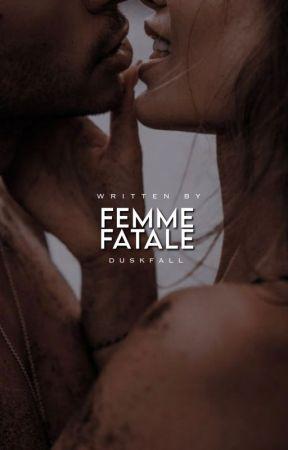 ✎|  Femme Fatale by -duskfall