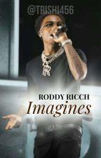 RODDY RICCH IMAGINES/ONESHOTS by Trishi456