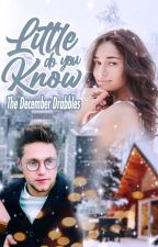 little do you know: the december drabbles // niall horan au by nightingiall