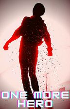 One more Hero (My Hero Academia x Male Reader) by RageBoy621