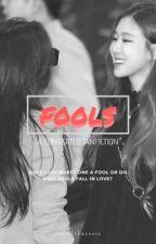FOOLS || CHAENNIE (ᴄᴏᴍᴘʟᴇᴛᴇ) by iheartchaennie