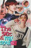 The 90s and My Soul ||ji•kook|| cover