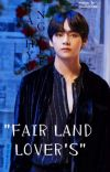"""""""FAIRY LAND LOVER'S """" TAEHYUNG FF cover"""
