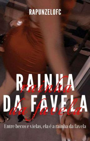 RAINHA DA FAVELA by RAPUNZELOFC