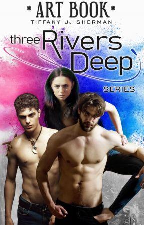 ART BOOK  |  Three Rivers Deep series by ThreeRiversDeep259
