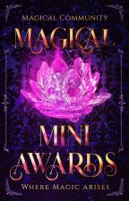 ✯Magical Mini Awards✯[JUDGING] by Magical_Community