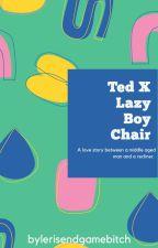 Ted X Lazy Boy Chair by thatoneannoyingbutch