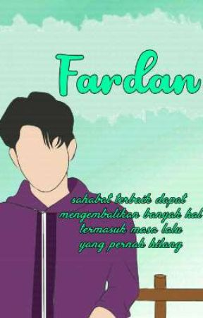 FARDAN (On Going) by muidzack_karya