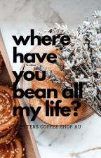 Where Have You Bean All My Life? - A Haikyuu Setters AU by beanstalkwithanxiety