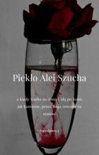 Piekło Alei Szucha || one shot by tarasiewicz_