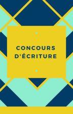 Concours D'écriture by viveleshitoires23