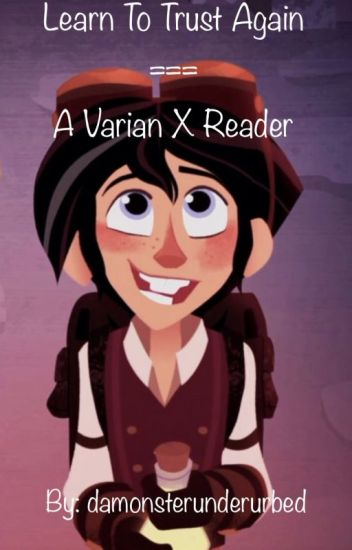 Little Talks || Varian x Reader