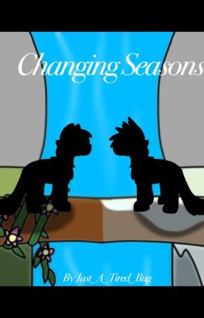 Changing Seasons books 1 and 2 by Just_A_Tired_Bug