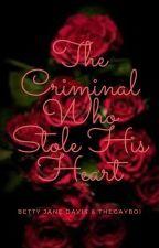The Criminal Who Stole His Heart by dagayboi