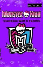 Clawdeen wolf x Fem!Oc reader  by Fr41l_d0ll1