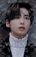 Love Without Words || Taegyu by beomgyussidehoe