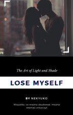 Lose myself TOM II autorstwa nekyuko