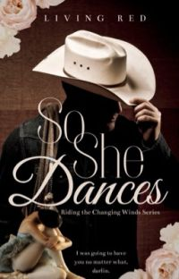 So She Dances (Book One, Riding the Changing Winds Series) cover