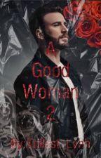 A Good Woman 2| Chris Evans (BWWM) by trillest_lvhh