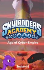 Skylanders Academy Season 6 Age of Cyber-Empire by Arkogon