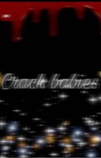 🤪Crack babies🔫 {discontinued for now}  by Kikigh1