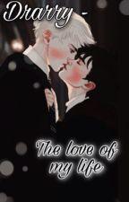 Drarry - The Love of My Life door SamStoriesx