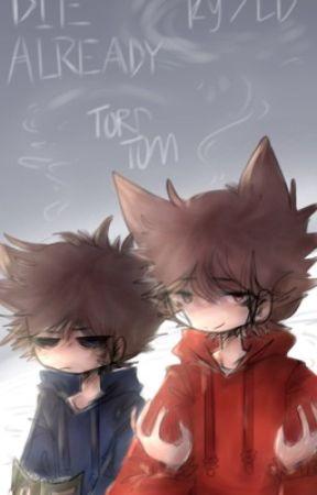Die Already (TordTom/TomTord) by light-dash