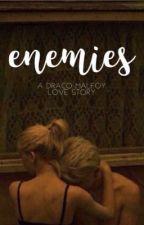 Enemies | dm by dracomalfoyxoxo71