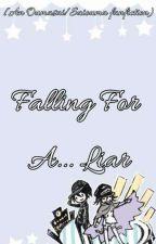 Falling For A... Liar [Saiouma/Oumasai Fanfiction] (DISCOUNTED) by Yoi_Yuri101