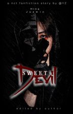 Sweet Devil || Na Jaemin oleh h_ddd_123
