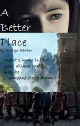A Better Place - The Hobbit Fanfiction by IndigoHarbor