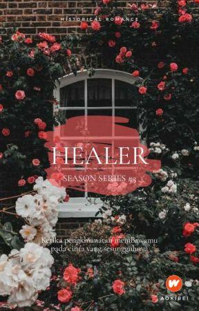 (PO) Healer (Season Series #3) ON GOING by aokirei12
