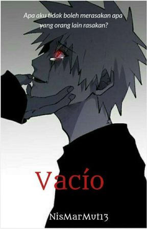 Vacío  by NisMarMut13