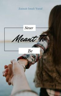 Never Meant To Be cover