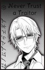 Never Trust a Traitor (Vento Aureo x Reader) by Koraphina