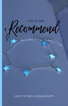 The Stars Recccomend by LostStarsCommunity