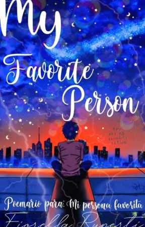 My Favorite Person by fio2900