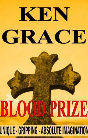 Blood Prize by KenGrace2