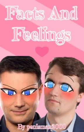 Facts And Feelings by penisman2000