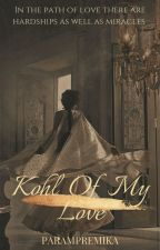 Kohl Of My Love by Ishita_505