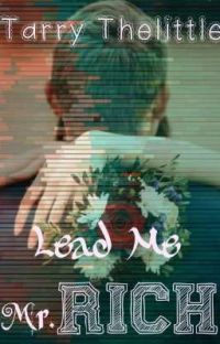 Lead Me Mr. Rich (After Story Cinta 5 Miliyar) cover