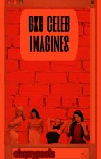 gxg celeb imagines by madelineschlorine