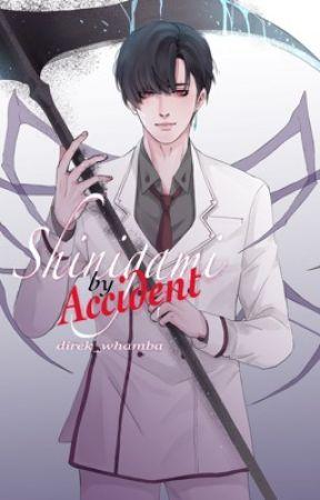 Shinigami by Accident by Direk_Whamba