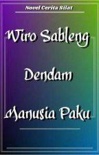 Wiro Sableng 81 Dendam Manusia Paku by ceritasilat