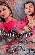 Realization Of Love After Marriage -A Sidneet Fanfic by sidxsamaira