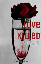 Love Killed di its4ngel