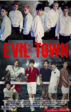 Evil Town [EXO Horror FanFiction YAOI] by ratchxed